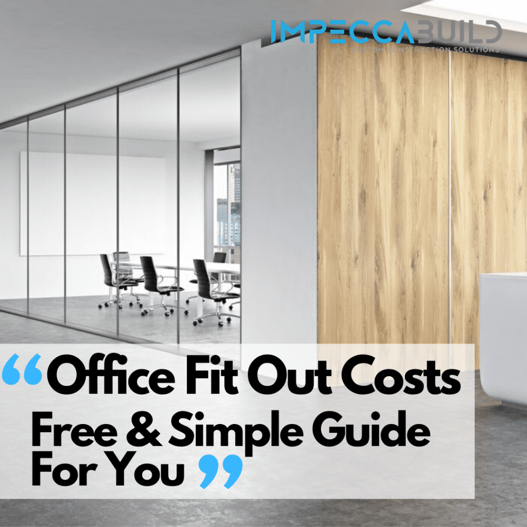 Office Fit Out Costs Sydney | Average Office Fit Out Costs | ImpeccaBuild