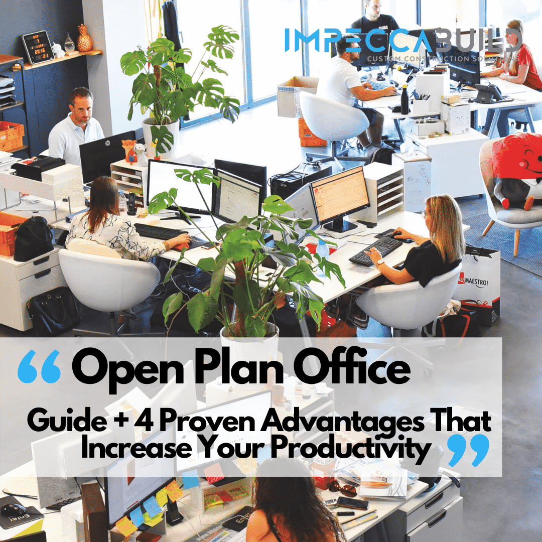 Open Plan Office Guide + 4 Keys Which Increase Productivity