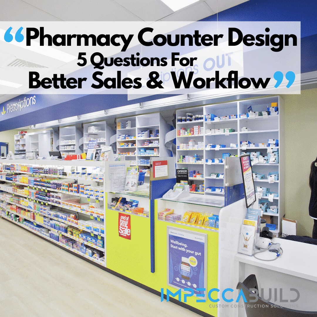 Pharmacy Counter Design