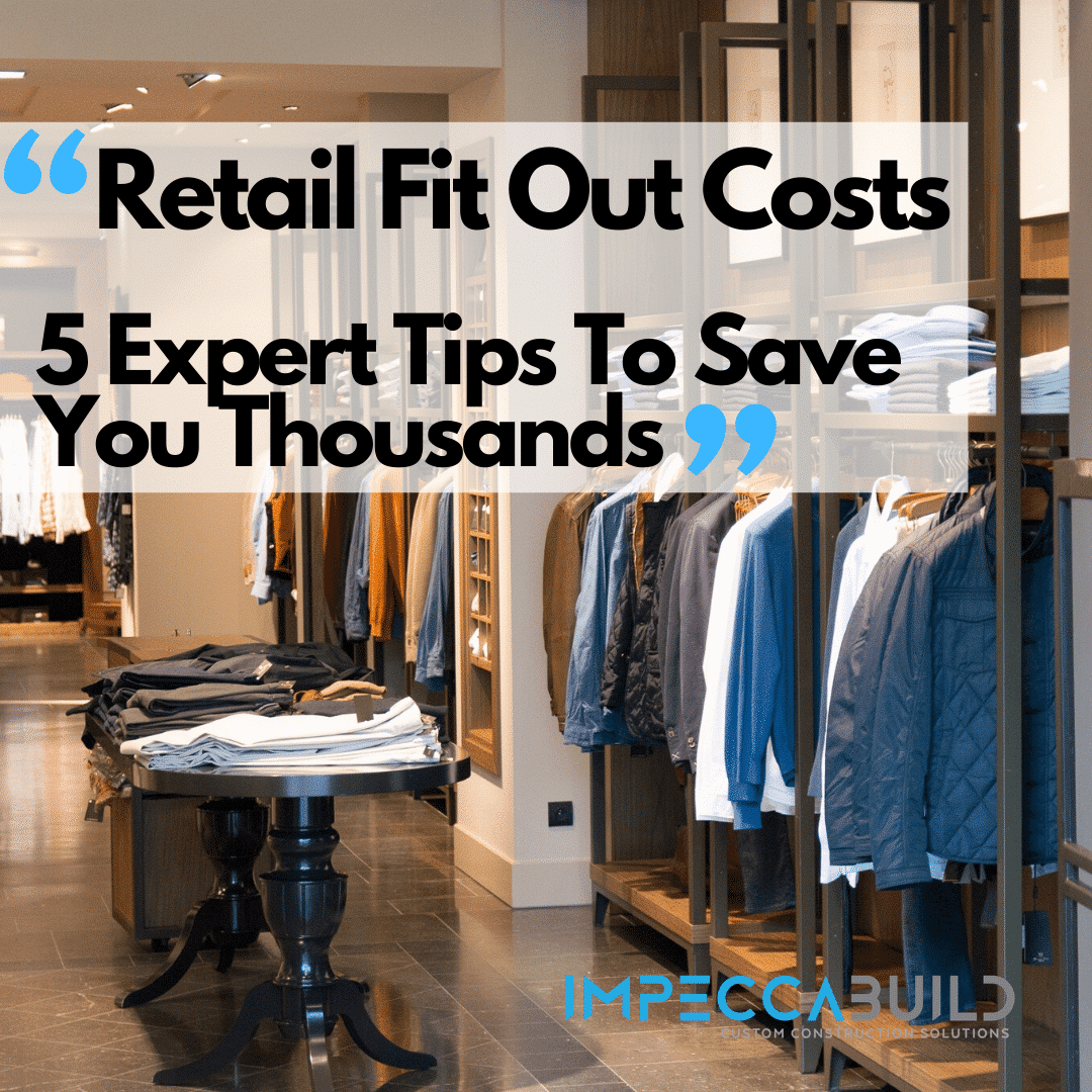 Retail Fit Out Costs