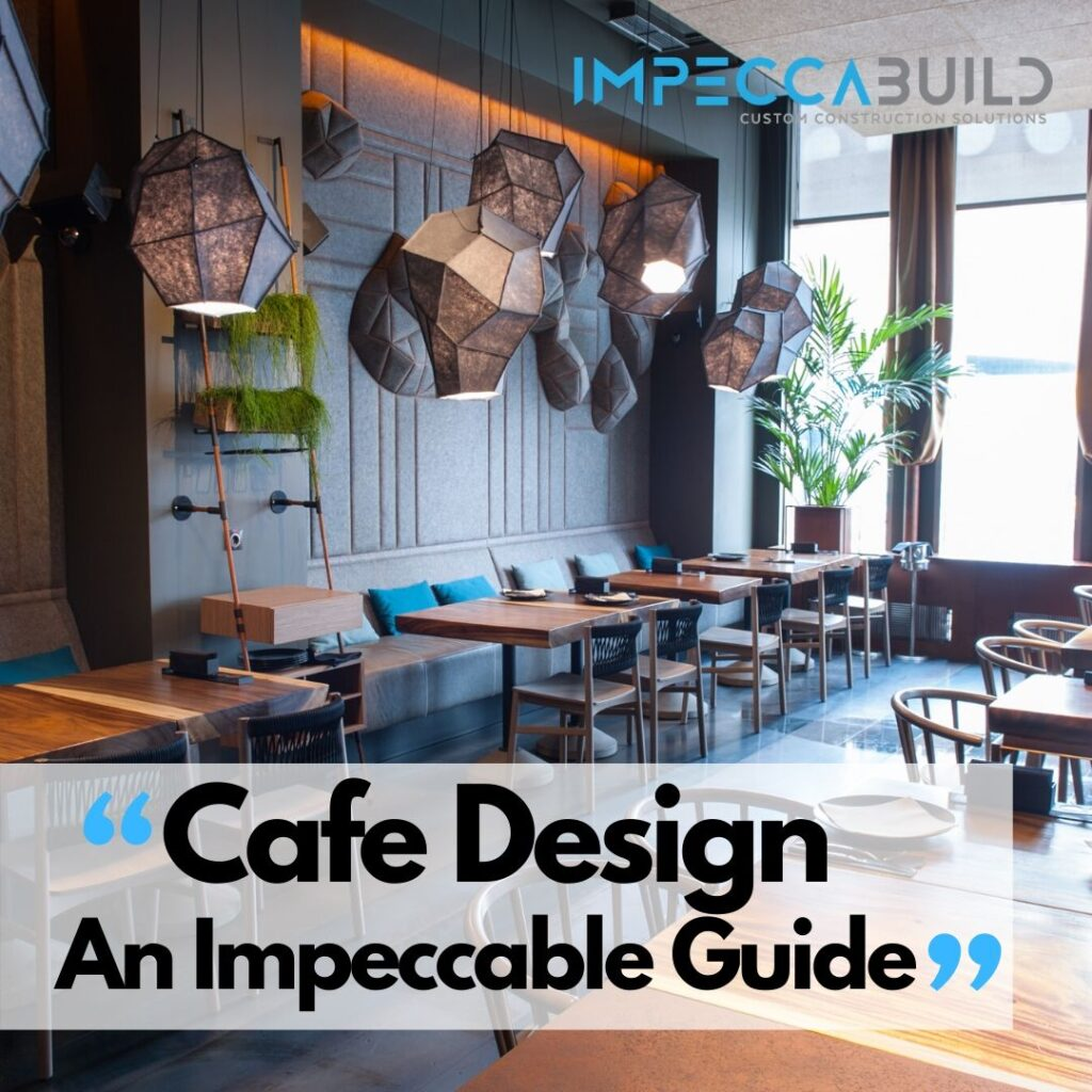 Cafe Design Sydney | Coffee Shop Design | Cafe Lighting | ImpeccaBuild