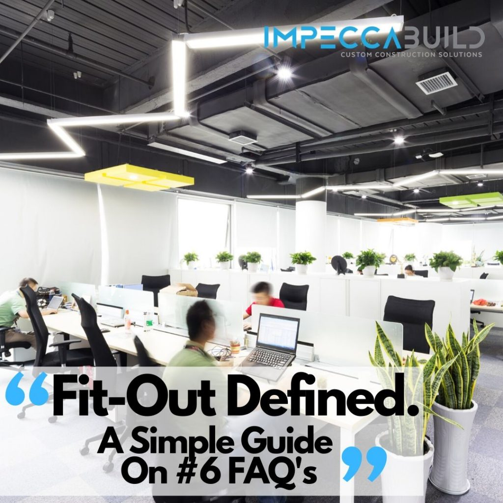 Fit Out Meaning | What Is A Fit Out | What Is A Fit Out Contractor | ImpeccaBuild