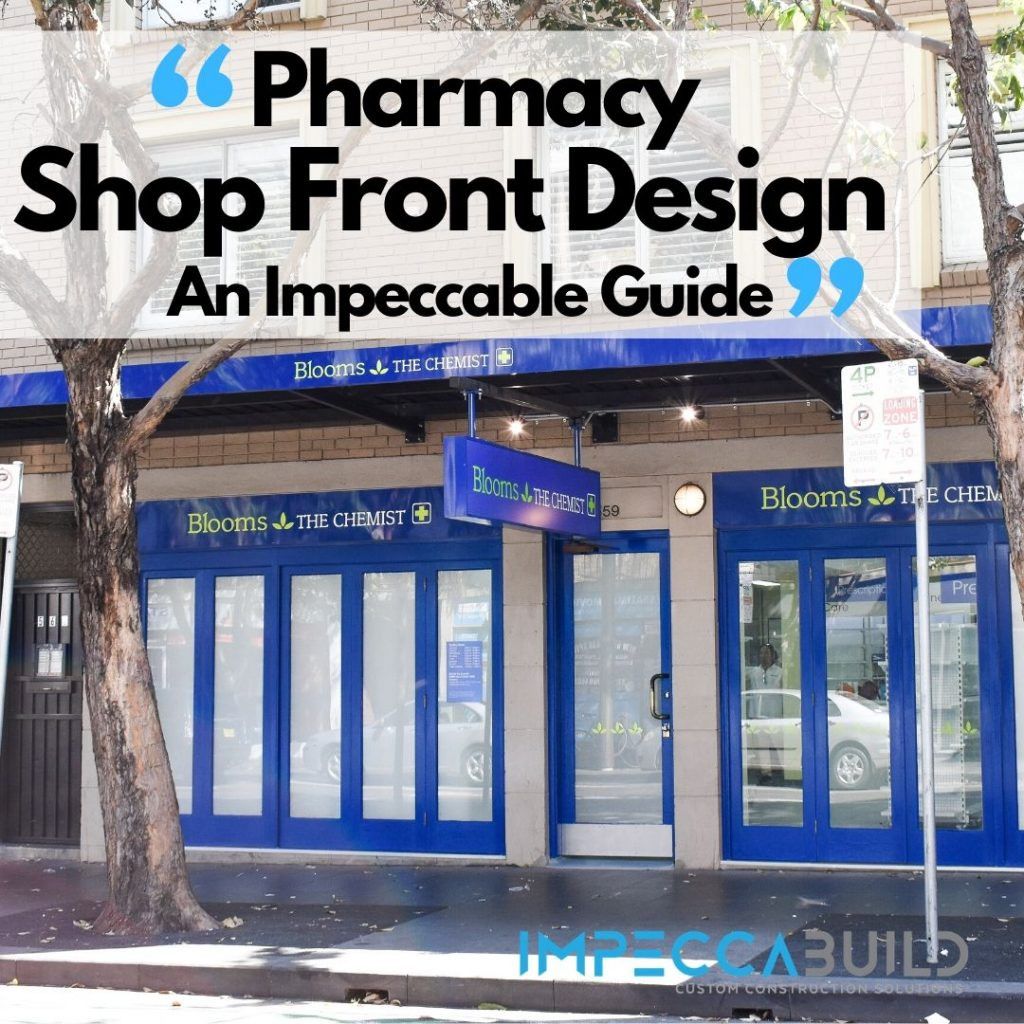 Pharmacy Shop Front Design | Pharmacy Fitouts | ImpeccaBuild