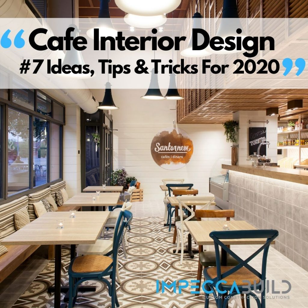 Cafe Interior Design | ImpeccaBuild Interior Design Blogs