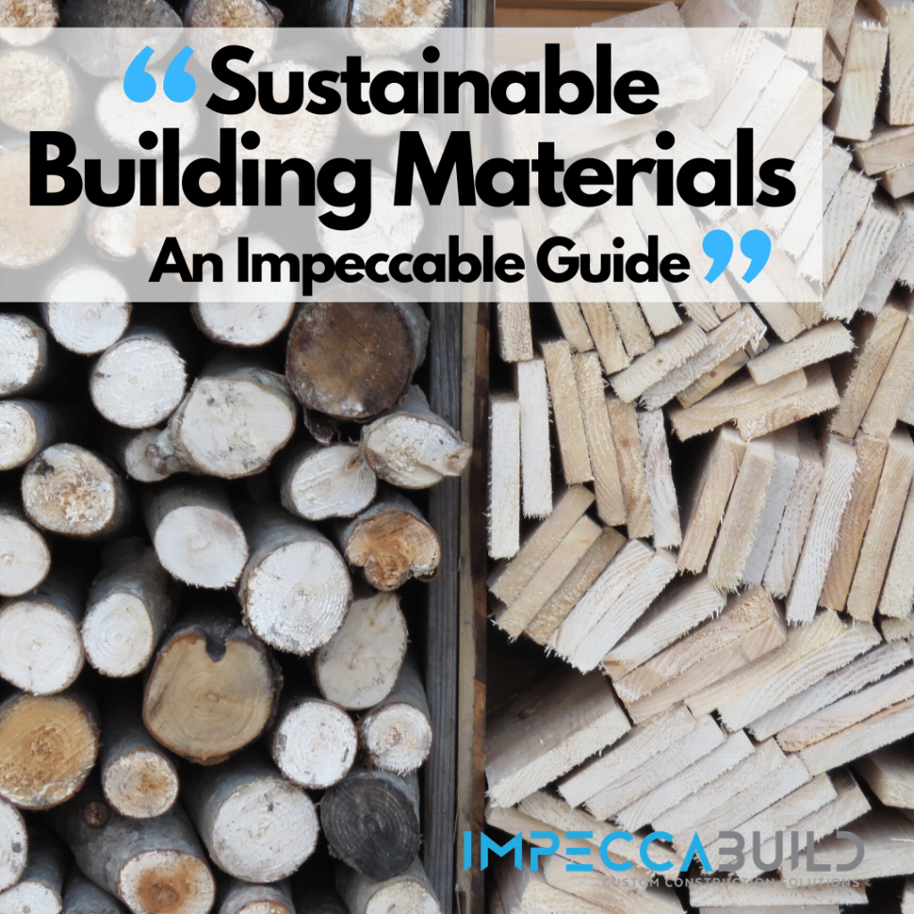 Sustainable Building Materials | ImpeccaBuild