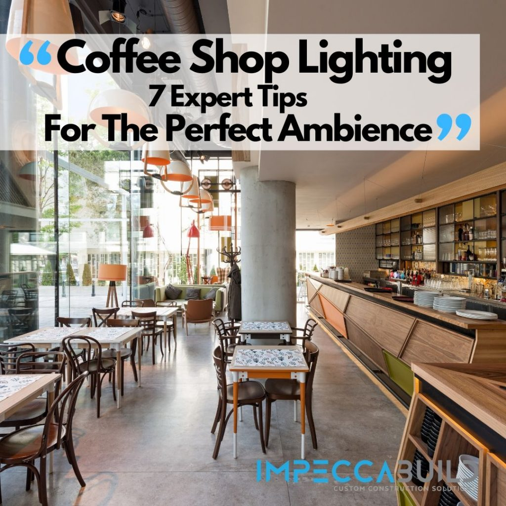 Coffee Shop Lighting Tips | ImpeccaBuild