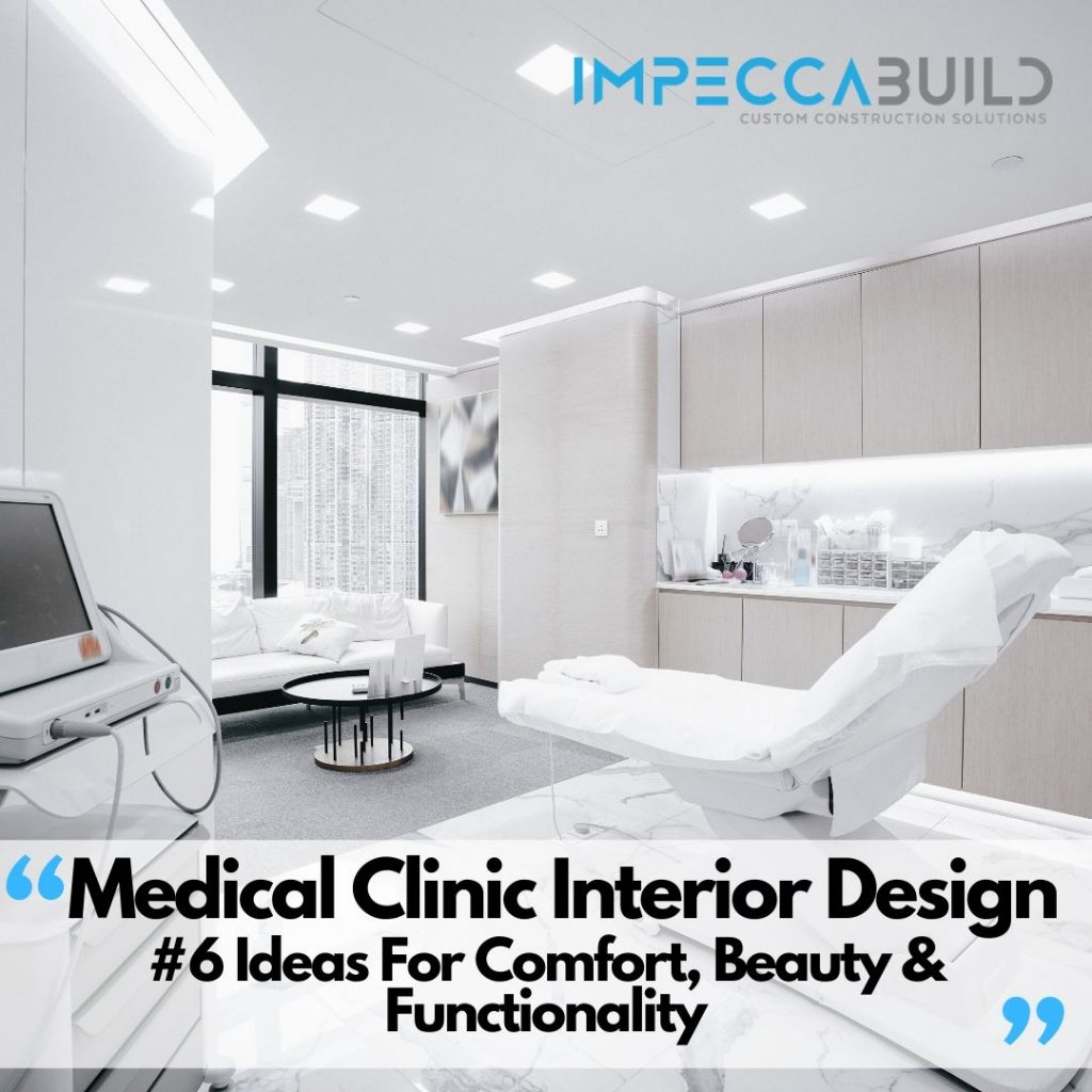 Medical Clinic Interior Design Ideas | ImpeccaBuild