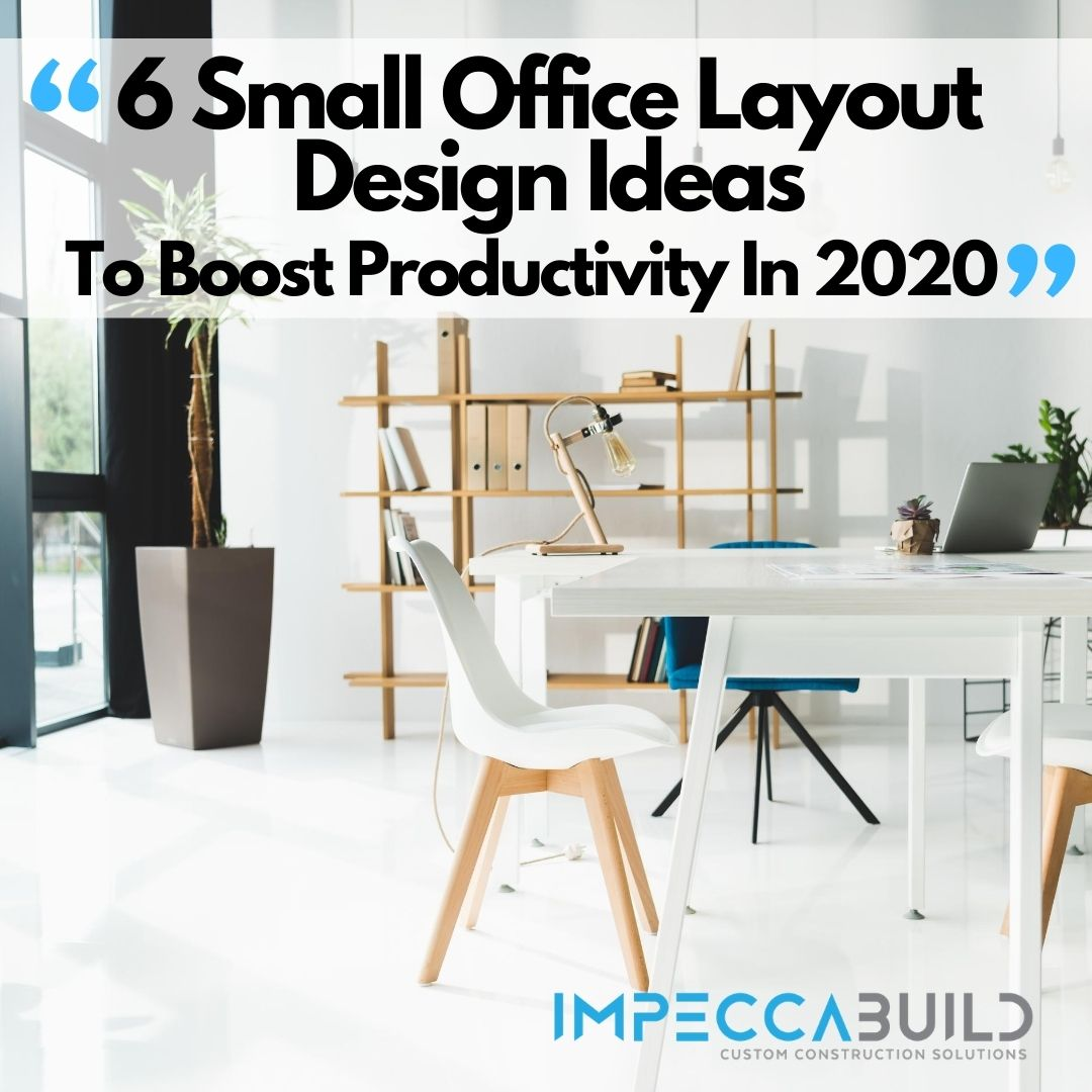 Small Work Office Design Ideas To Increase Productivity