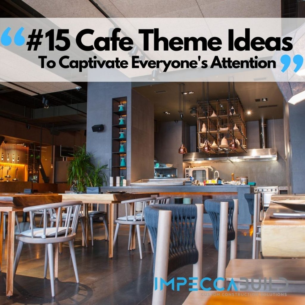 Cafe Theme Ideas | ImpeccaBuild