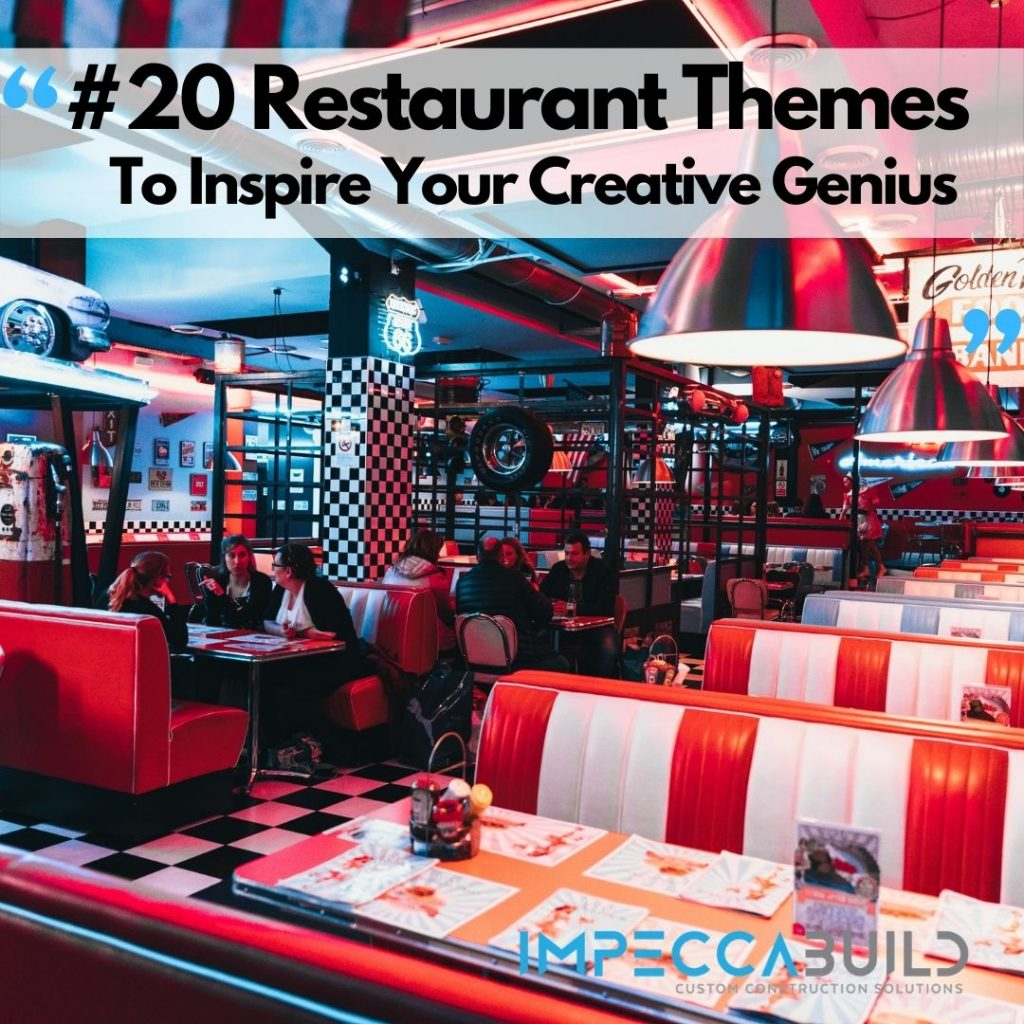Restaurant Interior Design Themes | ImpeccaBuild