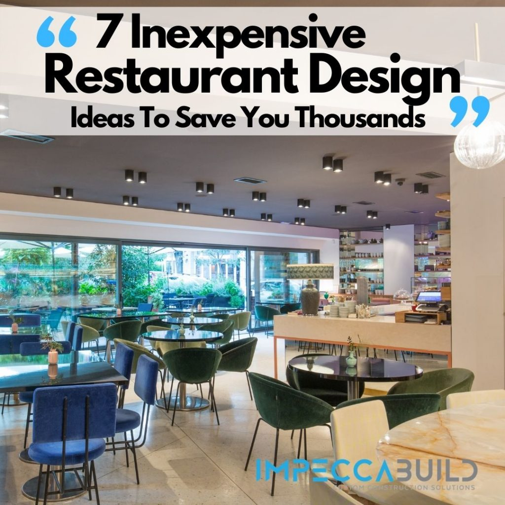 Inexpensive Restaurant Design Ideas | ImpeccaBuild